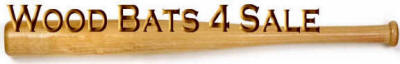 Best Wood bats, best prices, top service, aaa pro baum, powerwood, kr3 Magnum bats,sandlotstiks beech wood bats